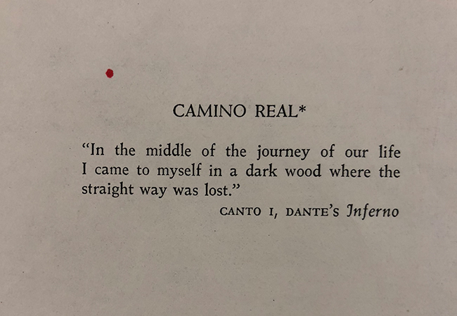 Camino Real quote from Dantes inferno, Provincetown Playhouse 1969